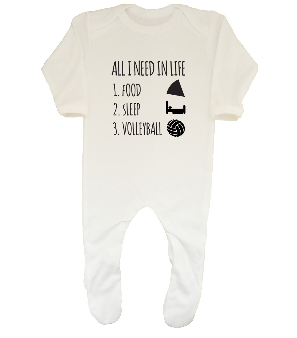 All I Need in Life is Food Sleep /& Volleyball Boys Girls Baby Grow Sleepsuit